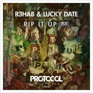 R3hab-Lucky-Date-Rip-It-Up-Nicky-Romero-Edit