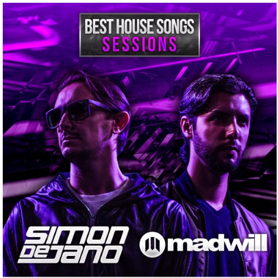 Best house songs sessions simon de jano madwill sohblog for Top ten house music songs