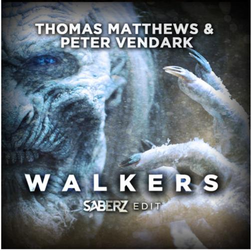 Thomas Matthews & Peter Vendark - Walkers (SaberZ Edit ...