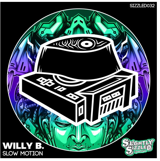 Willy B. – Slow Motion